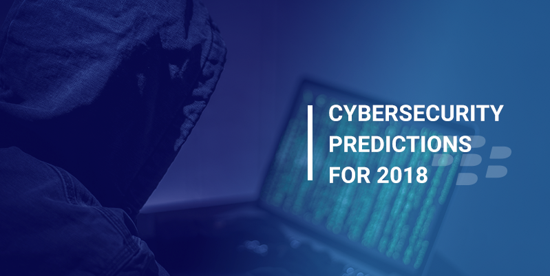 My Cybersecurity Predictions for 2018