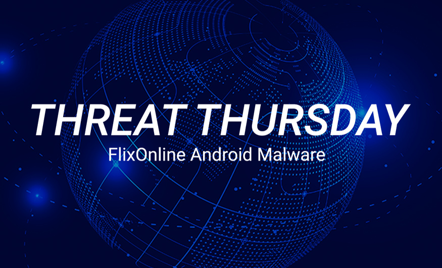 Threat Thursday: FlixOnline Android Malware Masquerades as Netflix App